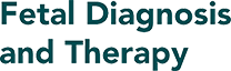 Fetal Diagnosis and Therapy